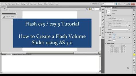flash tutorial volume control adobe flash cs5 5 5 tutorial creating a flash as 3 0