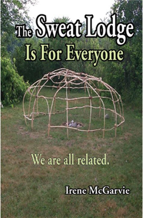 How To Make A Sweat Lodge In Your Backyard by The Sweat Lodge Is For Everyone On Behance