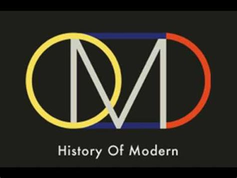 a history of modern omd history of modern part 2 youtube