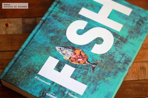 fish el libro del pescado libro de cocina