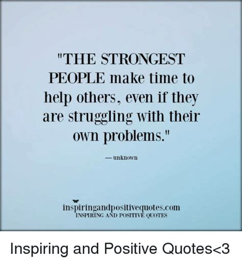 Time To Help by The Strongest Make Time To Help Others Even If They