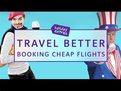 how to book cheap flights travel better with extras