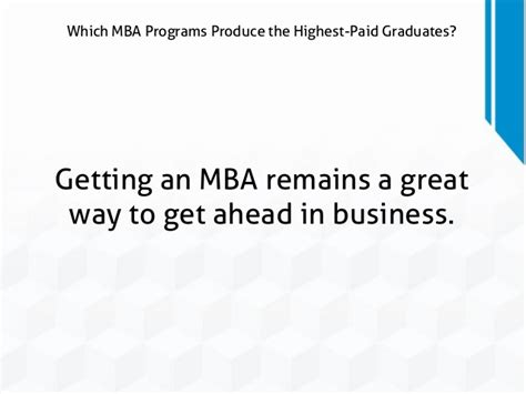 Getting An Mba With No Experience by Which Mba Programs Produce The Highest Paid Graduates