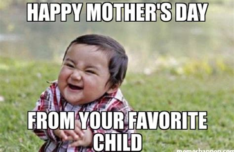 Happy Mothers Day Funny Meme - happy mothers day memes funny emotional for friends