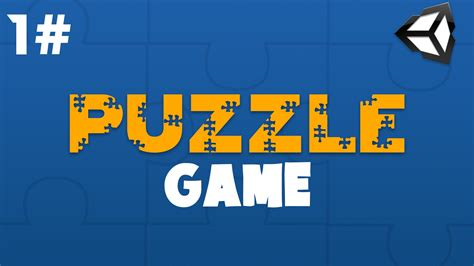 tutorial video game unity tutorial 1 preparing the game puzzle game