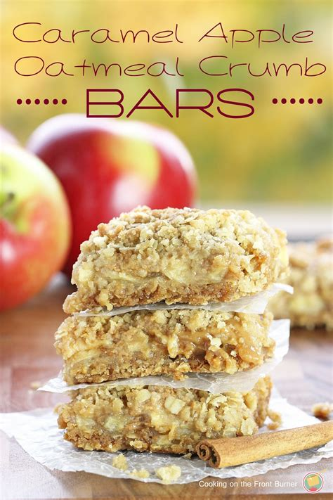 apple bars with oatmeal crumb topping caramel apple oatmeal crumb bars cooking on the front burner