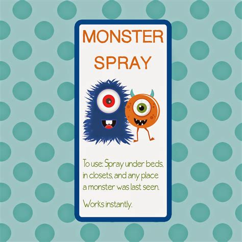 Printable Label For Monster Spray   grab a squirt bottle from the dollar store and fill with