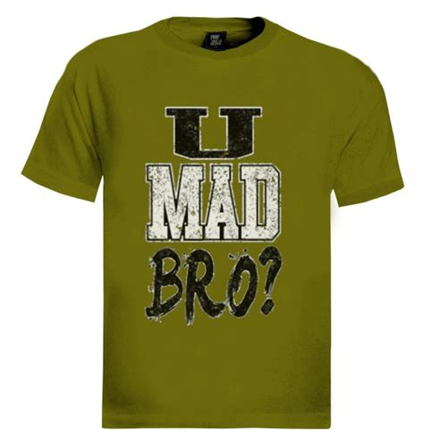 Meme Merchandise - u mad bro t shirt jersey shore pauly d vinnie guido swag