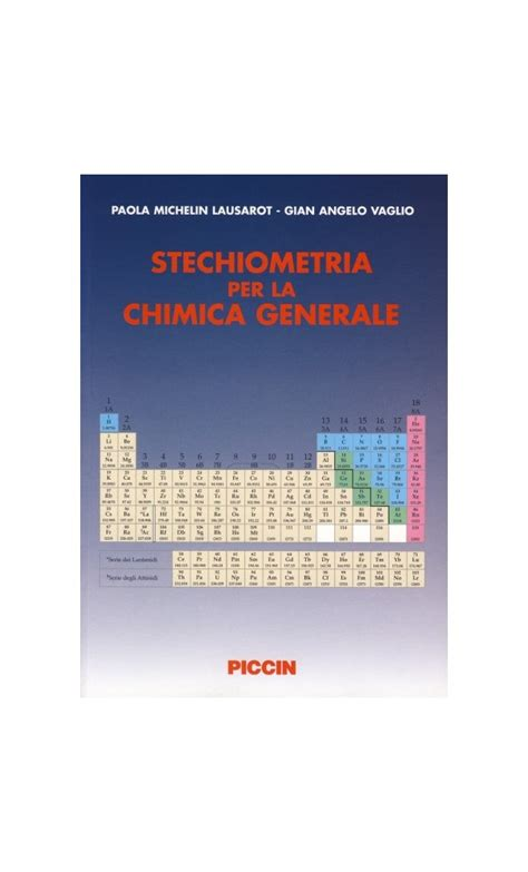 Chimica generale petrucci piccin kotaksurat stechiometria per la chimica generale fandeluxe Choice Image