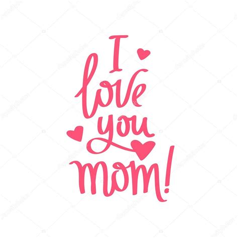 imagenes de i love you mom quote i love you mom calligraphy archivo im 225 genes