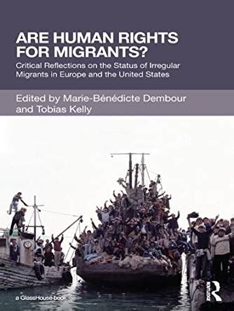 are human rights for migrants?: critical reflections on