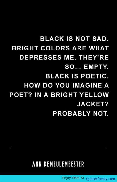 black is all colors black quotes about quotesgram