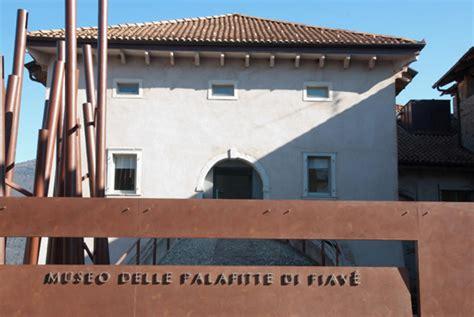 ingresso gratuito musei ingresso gratuito al museo delle palafitte di fiav 233