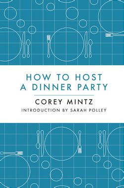 how to host a dinner looking to host a dinner macleans ca