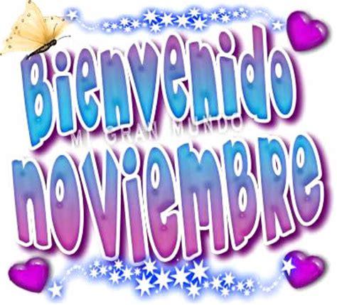 imagenes de amor para el mes de noviembre bienvenido noviembre imagen 7585 im 225 genes cool