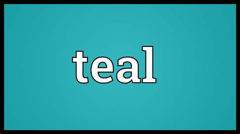color teal meaning teal meaning