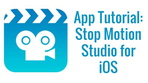 motion app stop motion app tutorial