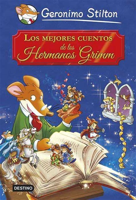 libro los mejores cuentos club geronimo stilton geronimo y sus libros