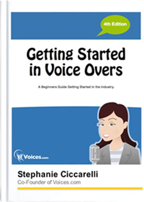 voice over resources getting started in voice overs voices com