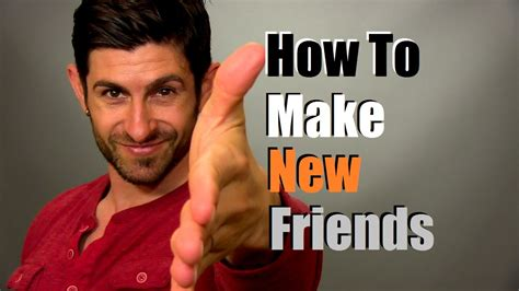 Makes New Friends by How To Make New Friends 9 New Friend Finding Tips