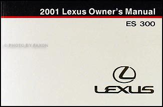service repair manual free download 2001 lexus es on board diagnostic system 2001 lexus es 300 owners manual original