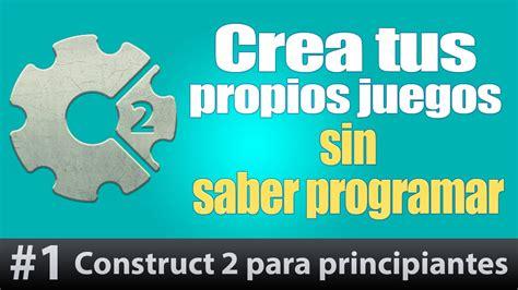 construct 2 tutorial hun construct 2 tutorial espanol 1 como hacer un juego