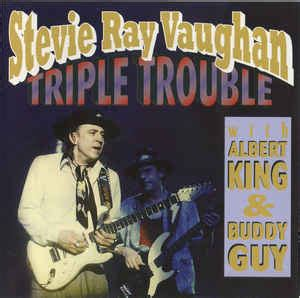 stevie ray vaughan triple trouble cd unofficial release discogs
