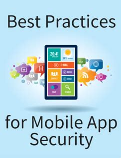 best mobile security app mobile application security 15 best practices for app