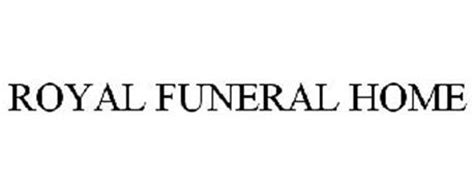 royal funeral home inc trademarks 3 from trademarkia
