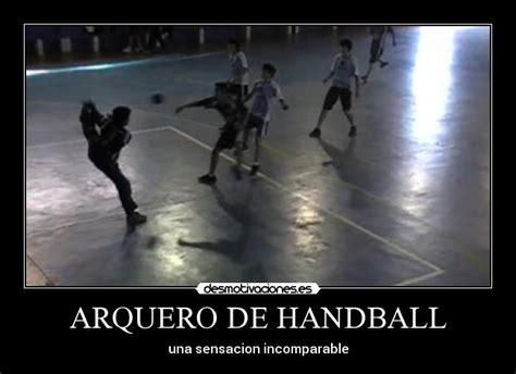 imagenes motivadoras de handball arquero de handball desmotivaciones