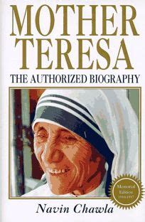 biography of mother teresa amazon nonfiction book review mother teresa by navin chawla