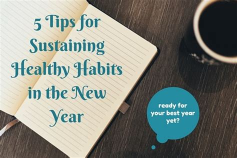 Healthy Habits For Sustained Success 5 Tips For Sustaining Healthy Habits In The New Year