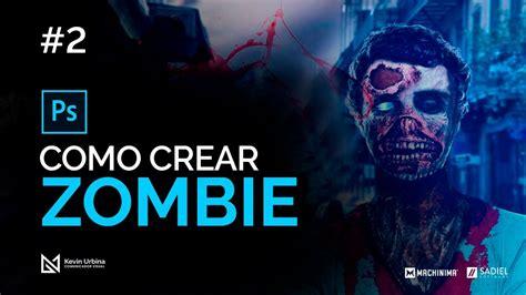 tutorial para hacer un zombie en photoshop como crear un zombie realista f 225 cilmente parte 02