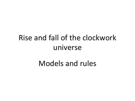 who rules america the rise and fall of labor unions in rise and fall of the clockwork universe models and rules