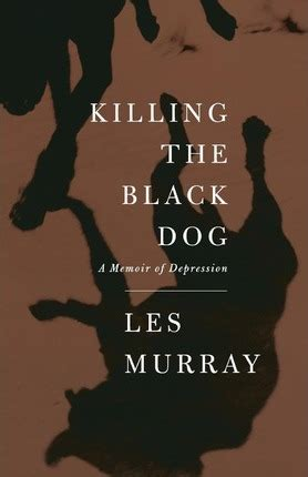 killing a s memoir books killing the black les murray 9780374181062