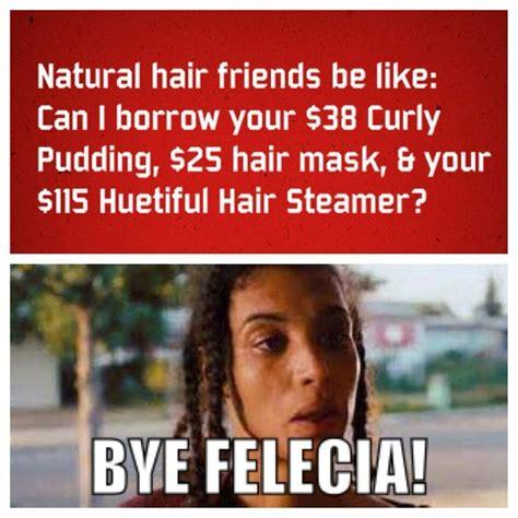 hair jokes on pinterest hair humor lol and so funny natural hair humor natural haircare products pinterest