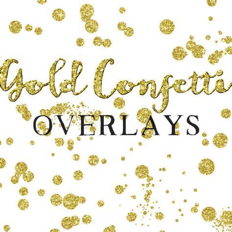 sparkling confetti overlay clipart gold glitter gold confetti overlay clipart glitter confetti clipart
