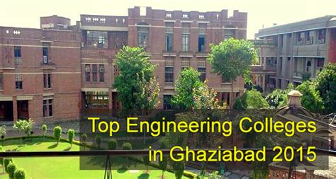 Ghaziabad Mba Colleges List top engineering colleges in ghaziabad 2015