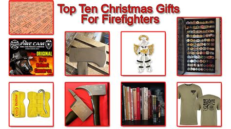 top ten christmas gifts for firefighters 2015 edition