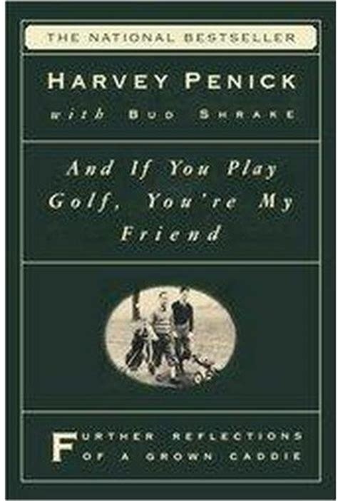 harvey penick the and wisdom of the who wrote the book on golf books book review best harvey penick books golf