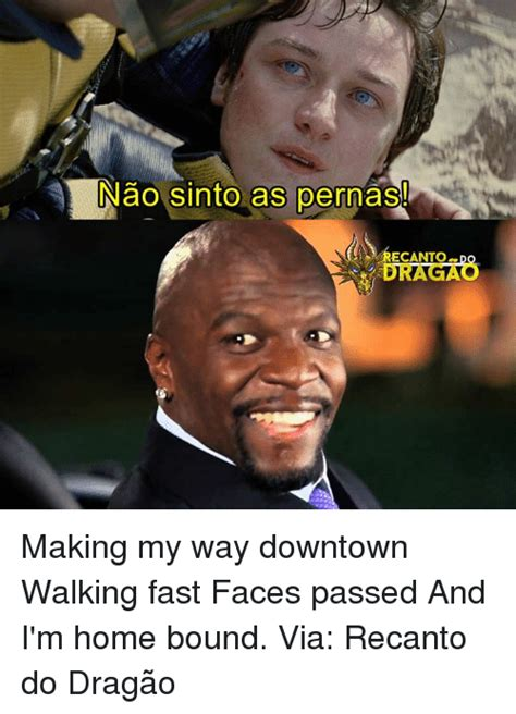 Making My Way Downtown Meme - 25 best memes about making my way downtown walking fast