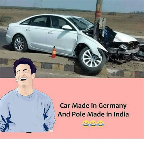 car made in the car made in germany and pole made in india meme on sizzle