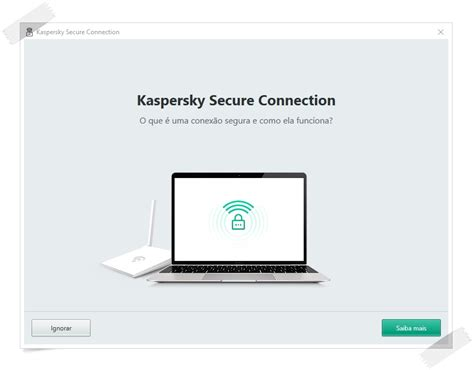 kaspersky secure connection kaspersky secure connection