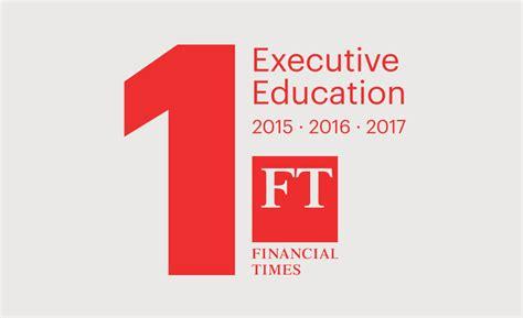 Iese Executive Mba Ranking by El Iese Lidera El Ranking Financial Times Por Tercer