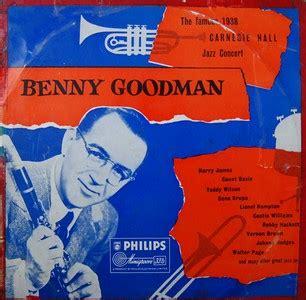 benny goodman the free encyclopedia the 1938 carnegie jazz concert