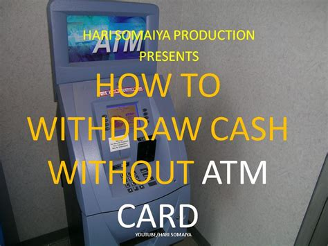 how to make atm card how to withdraw without atm card