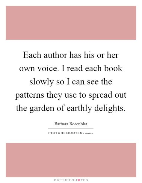 pattern making quotes each author has his or her own voice i read each book