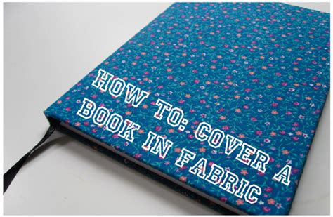 How To Make A Book Cover From A Paper Bag - how to cover a book in fabric crafted