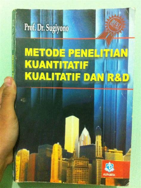 Metode Penelitian Kuantitatif Kualitatif Rd By Sugiyono resume metode penelitian kuantitatif kualitatif dan r d