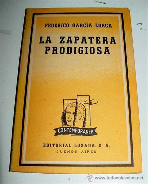 garcia lorca la zapatera 0729303276 antiguo libro la zapatera prodigiosa por fede comprar libros de teatro en todocoleccion